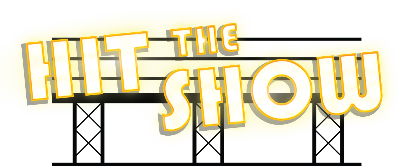 Hit the Show